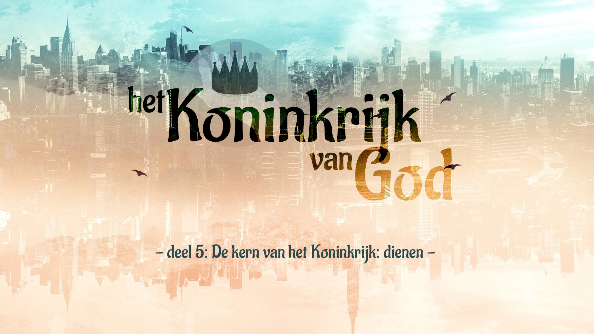 Extra materiaal 'Koninkrijk van God' - deel 5