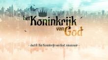 Het Koninkrijk van God: missionair